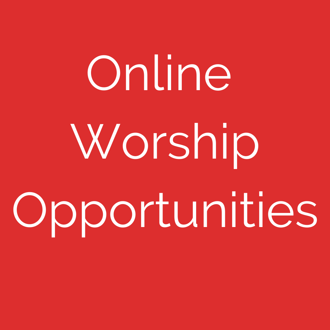 Online Worship Opportunities
